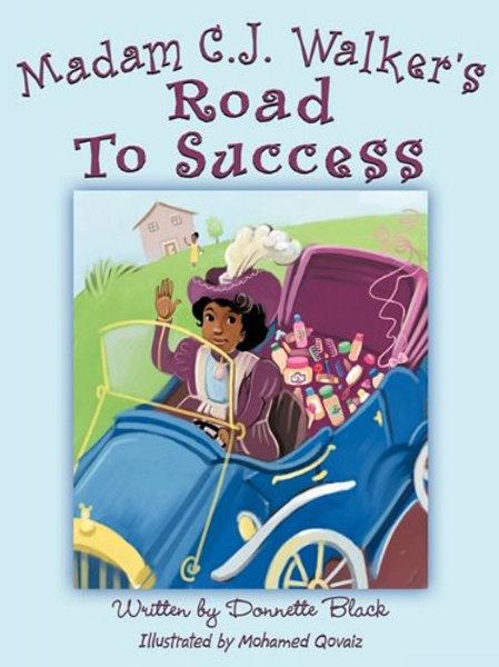 Madam C.J. Walker Road to Success