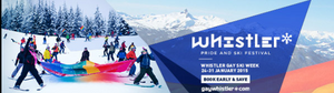 WinterPRIDE is now Whistler Pride and Ski Festival Book by Aug 31