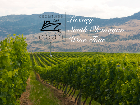 Luxury South Okanagan Wine Tour