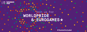 Copenhagen 2021 WorldPride + EuroGames LGBTQ Sports Culture and Pride