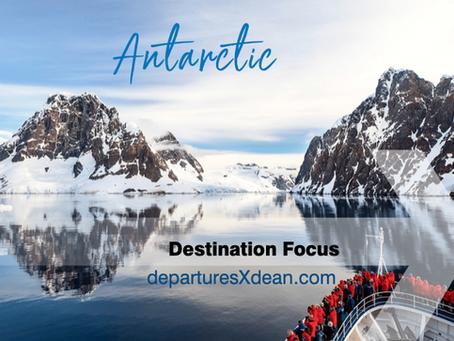Antarctica - Destination Focus