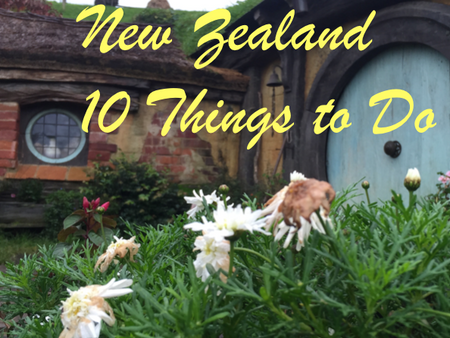 New Zealand 10 Things to Do