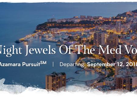 Azamara 10-Night Jewels of the Med Voyage
