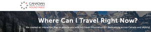 Canadian Travel Tourism - where can I travel right now - interactive map