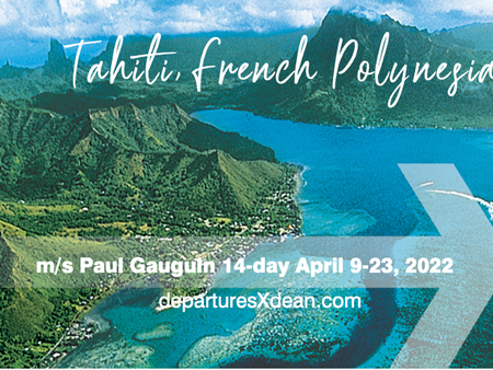 Join us April 2022 for a 14-night Marquesas, Tuamotus & Society Islands voyage on m/s Paul Gauguin