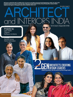 Architect and Interiors India | August 2021