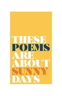 thesepoemsareaboutsunnydays_cover.png