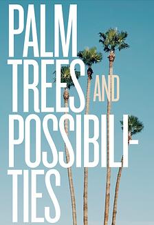 palmtreesandpossibilities.png