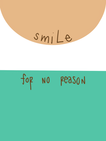 smile for no reason