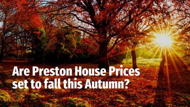 Are Preston House Prices Set to Fall This Autumn?