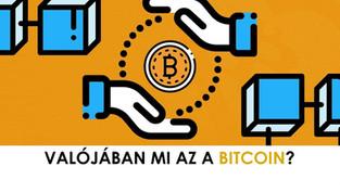 Tulajdonképpen mi az a bitcoin?