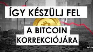 Így készülj fel a bitcoin korrekciójára