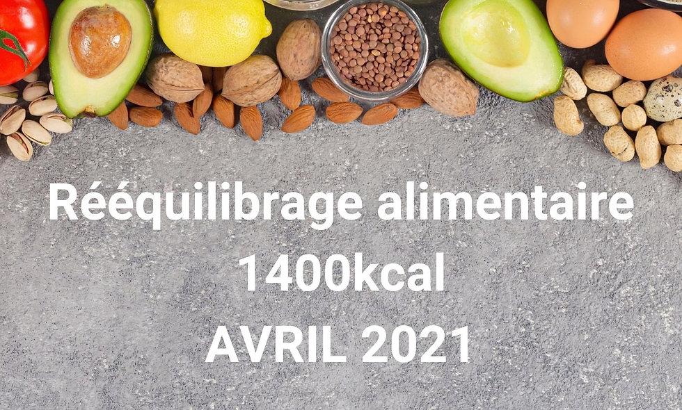 Rééquilibrage alimentaire 1400kcal