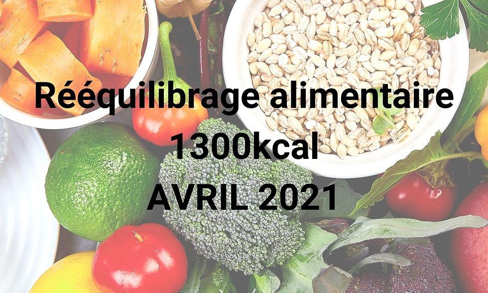 Rééquilibrage alimentaire 1300kcal