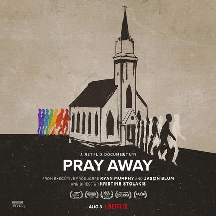 """Watch """"Pray Away"""" on Netflix! (with discretion)"""