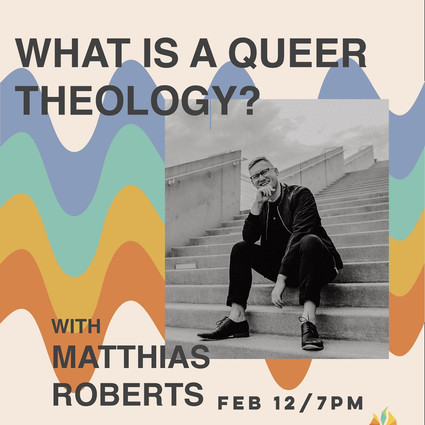 """""""What Is A Queer Theology?"""" Event"""