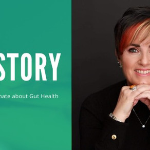 Why I am Passionate about Gut Health