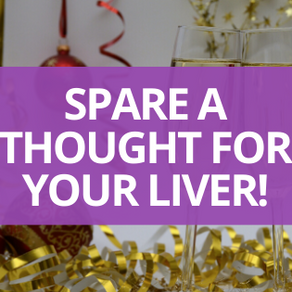 Spare a Thought for Your Liver!
