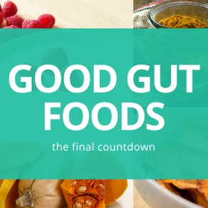 The Final Countdown: Good Gut Foods