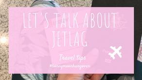 Let's talk about jetlag - 3 ways to get over jetlag STAT