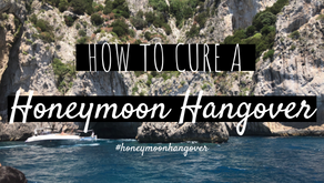 How to cure a honeymoon hangover