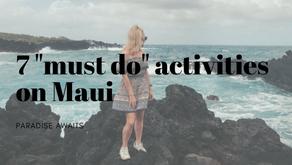7 must do activities on Maui