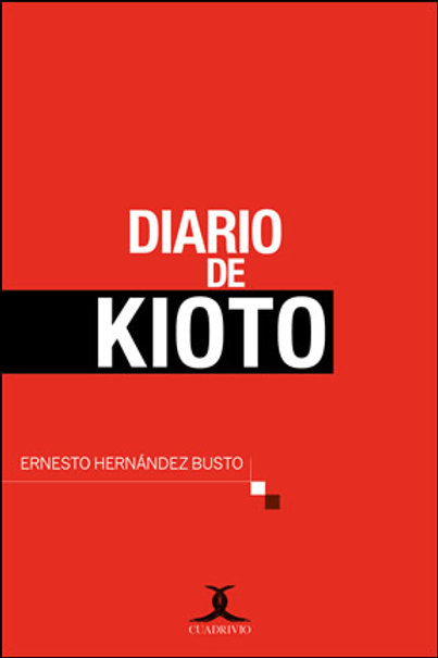 Diario de Kioto (Ernesto Hernández Busto)