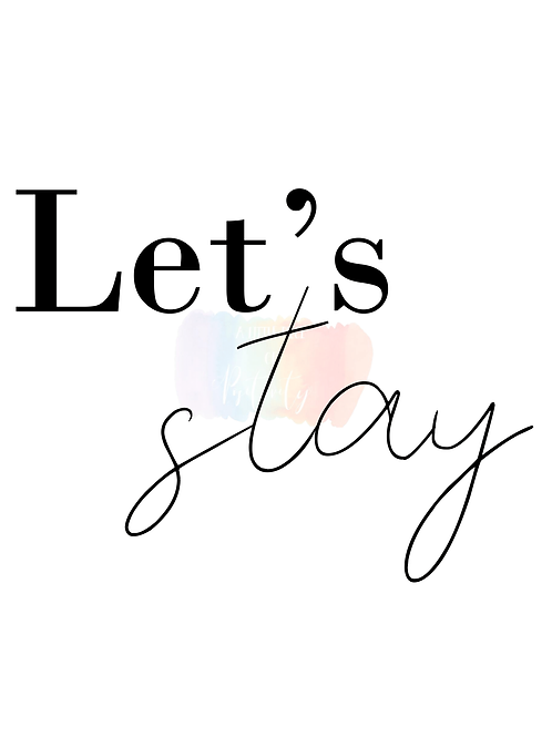 Lets Stay, In bed