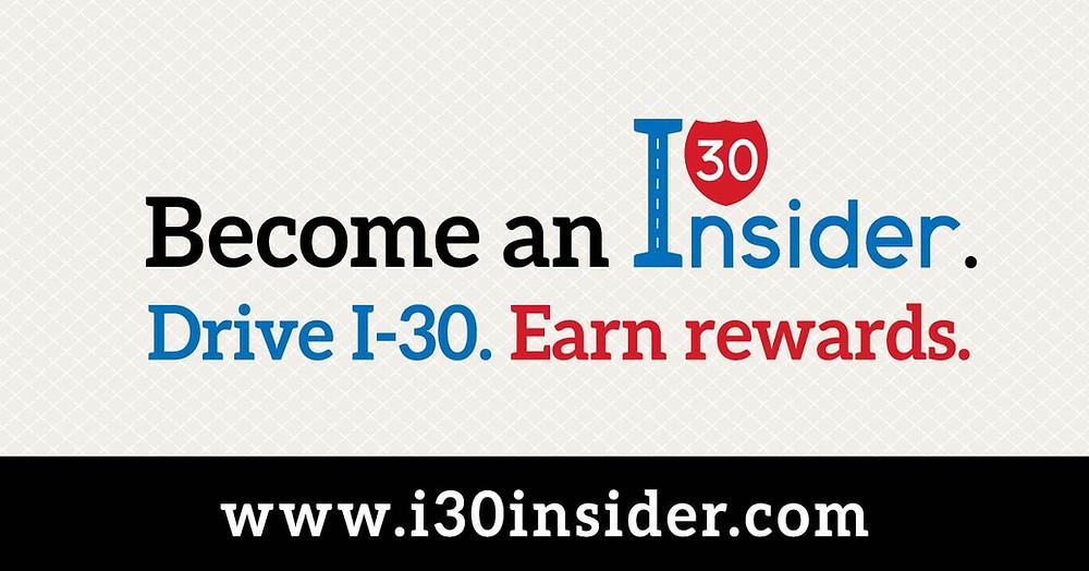 Drive I-30. Earn rewards.
