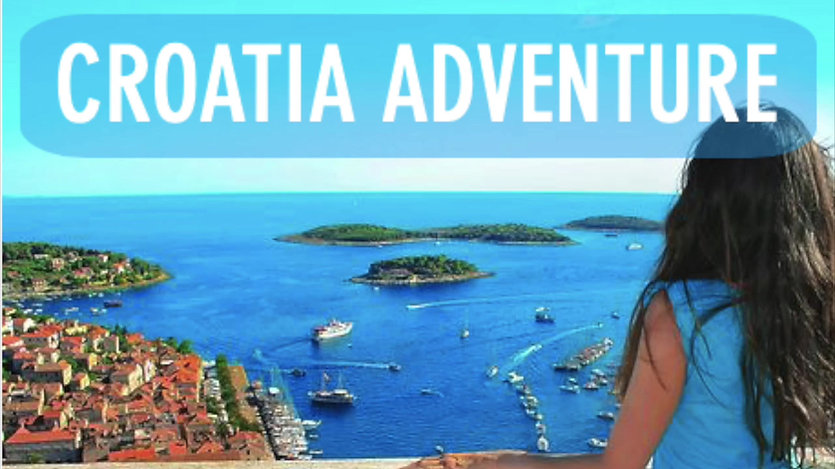 Highlights of our Croatia Adventure!