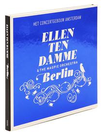 Ellen Ten Damme & The Magpie Orchestra – Berlin