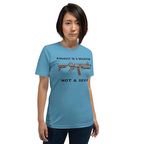 Ladies Assault Is A Behavior Not A Device T-Shirt