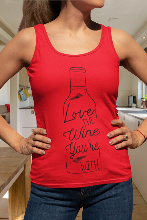 Love The Wine You're With Women's Ideal Racerback Tank