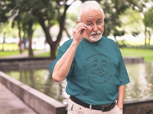 Growing Old Is Mandatory Short-Sleeve Unisex T-Shirt