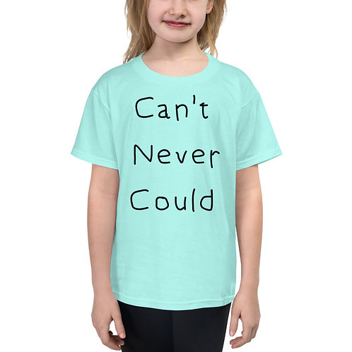Can't Never Could Youth Short Sleeve T-Shirt