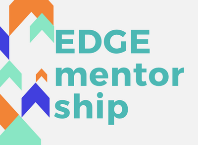 Our EDGE Mentorship Program