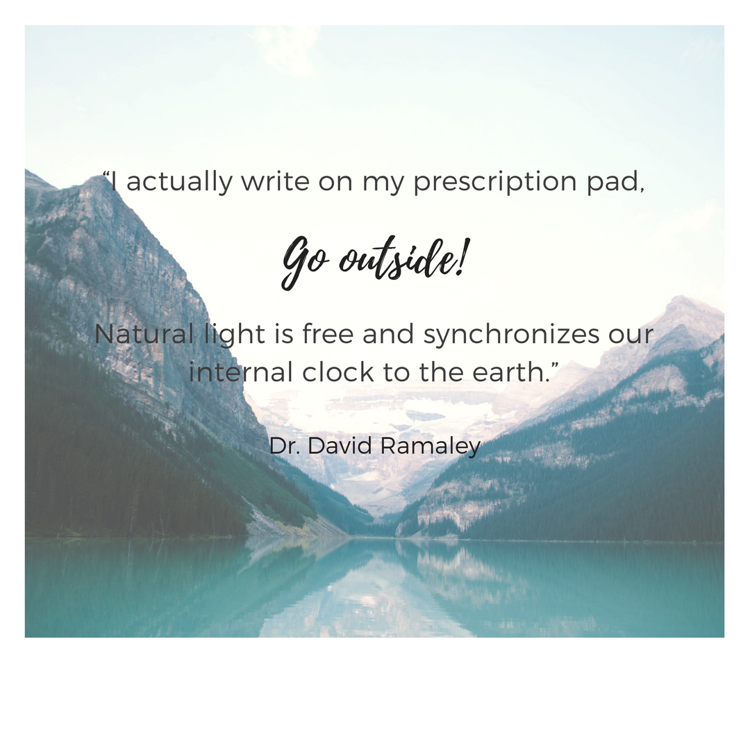 """I_actually_write_on_my_prescription_pad,_""Go_Outside!""_Natural_light_is_free_and_synchronizes_our_i"