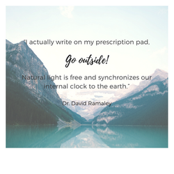 """""""I_actually_write_on_my_prescription_pad,_""""Go_Outside!""""_Natural_light_is_free_and_synchronizes_our_i"""