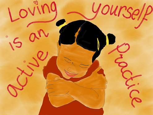 Loving yourself is an active practice 2.