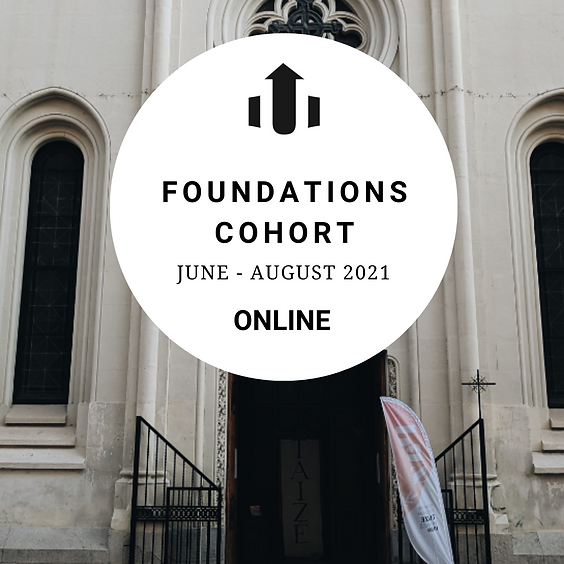 Foundations Missions Leader Cohort Summer 2021