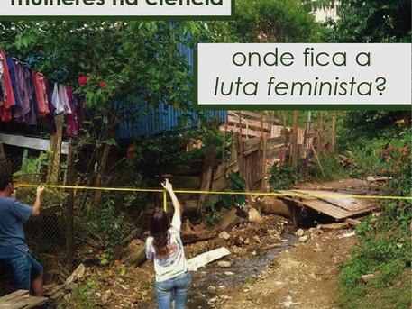 Luta feminista e ciência crítica: dois lados da mesma moeda