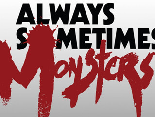 Circus Reviews - Always Sometimes Monsters