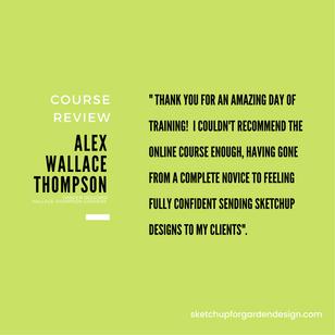 SketchUp for Garden Design, Course Review : Alex Wallace-Thompson
