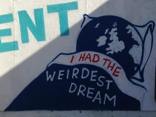 I had the wierdest dream....