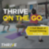 Copy of Thrive 2 Go Promo (1).png