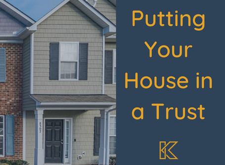 Putting Your House in a Trust