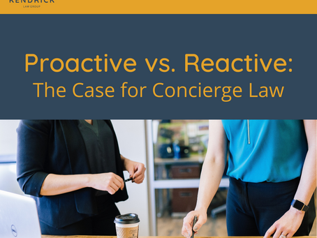 Proactive vs. Reactive: The Case for Concierge Law