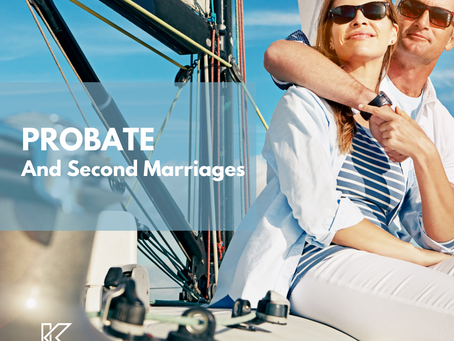 PROBATE AND SECOND MARRIAGES