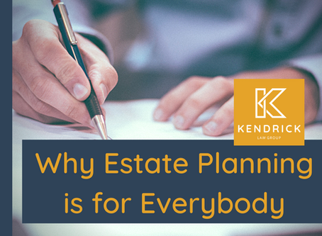 Why Estate Planning is for Everyone