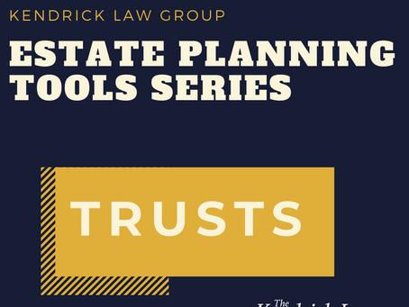 Common Estate Planning Tools: Trusts